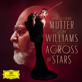 Across the Stars - John Williams adapts and records his iconic movie themes for brand-new album with superstar violinist Anne-Sophie Mutter